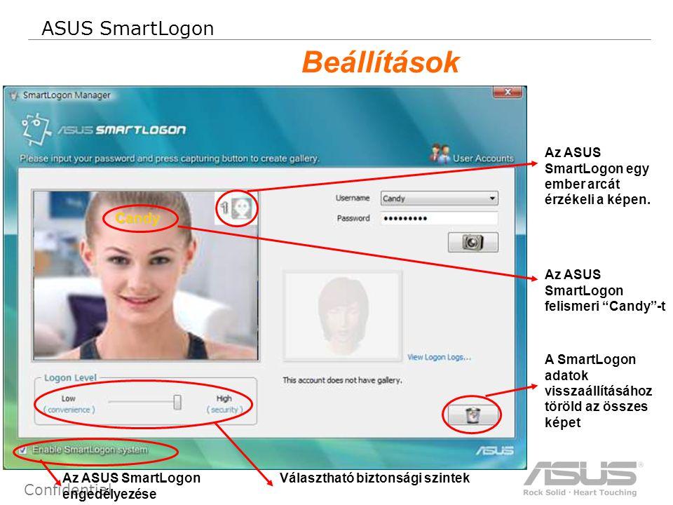 35 Confidential ASUS SmartLogon Beállítások Az ASUS SmartLogon egy ember arcát érzékeli a képen.