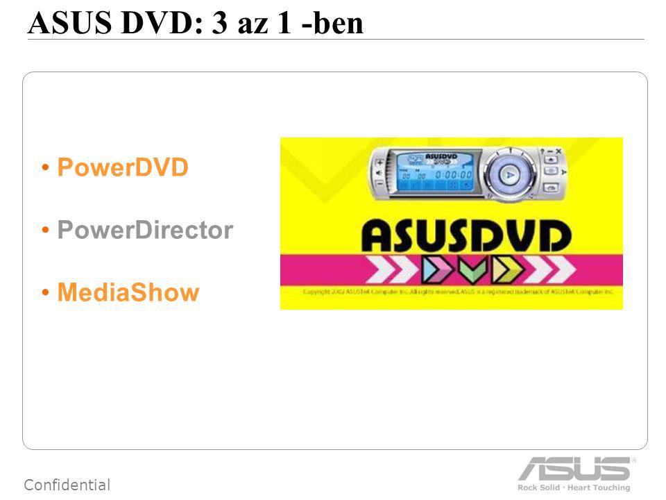 47 Confidential ASUS DVD: 3 az 1 -ben PowerDVD PowerDirector MediaShow