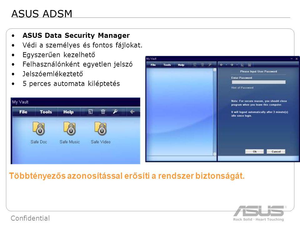 58 Confidential ASUS Data Security Manager Védi a személyes és fontos fájlokat.