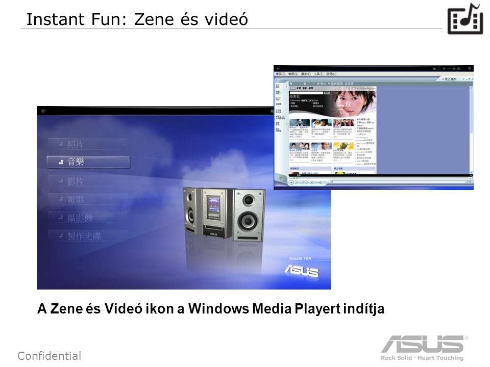 64 Confidential A Zene és Videó ikon a Windows Media Playert indítja Instant Fun: Zene és videó