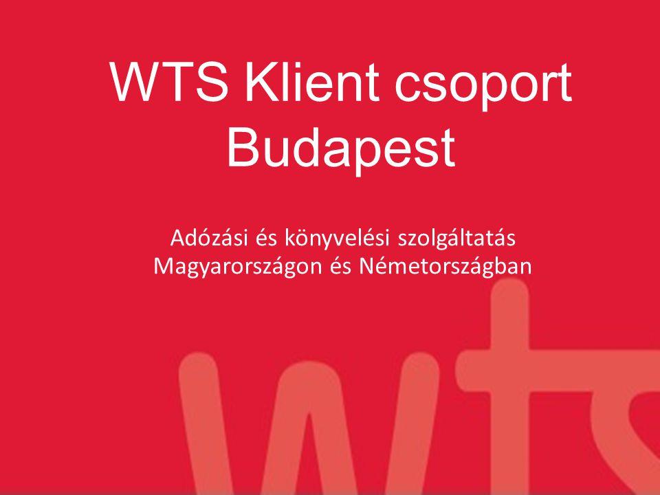 WTS Alliance 2000-ben alakult Több mint 100 országban jelen van 500 munkatárs Németországban Német vezető nagyvállalatok tanácsadója Integrált tanácsadás globális hálózattal www.wts-alliance.com