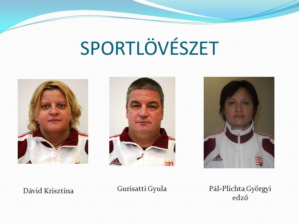 SPORTLÖVÉSZET Dávid Krisztina Gurisatti GyulaPál-Plichta Györgyi edző