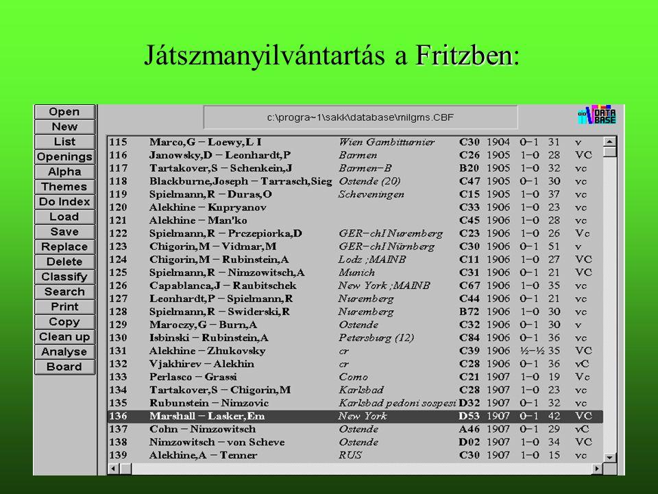 Fritzben Játszmanyilvántartás a Fritzben:
