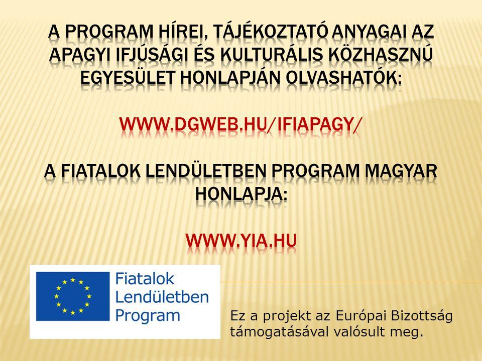 Ez a projekt az Európai Bizottság támogatásával valósult meg.