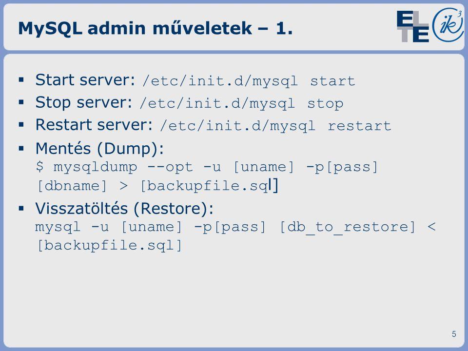 MySQL admin műveletek – 1.