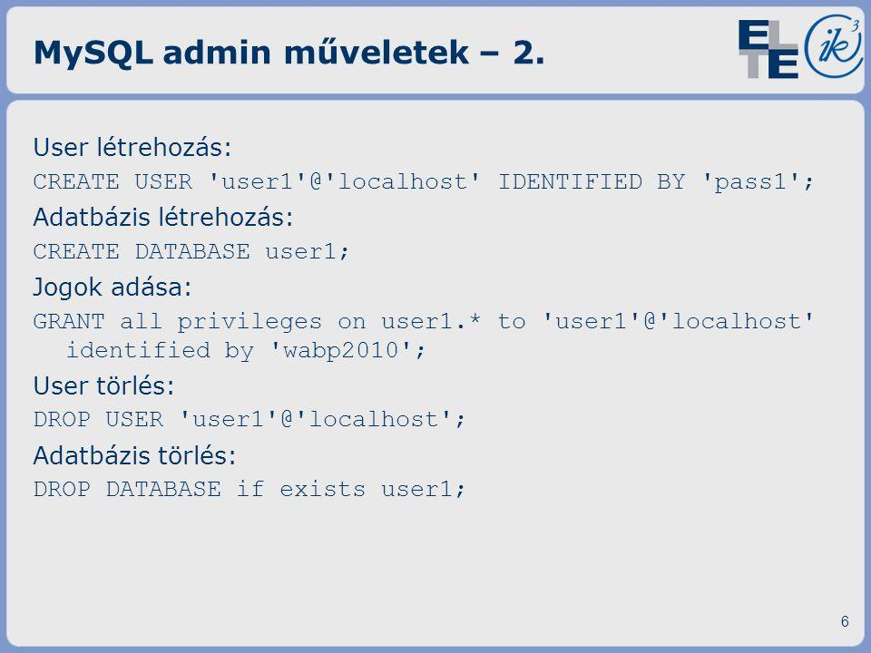 MySQL admin műveletek – 2.