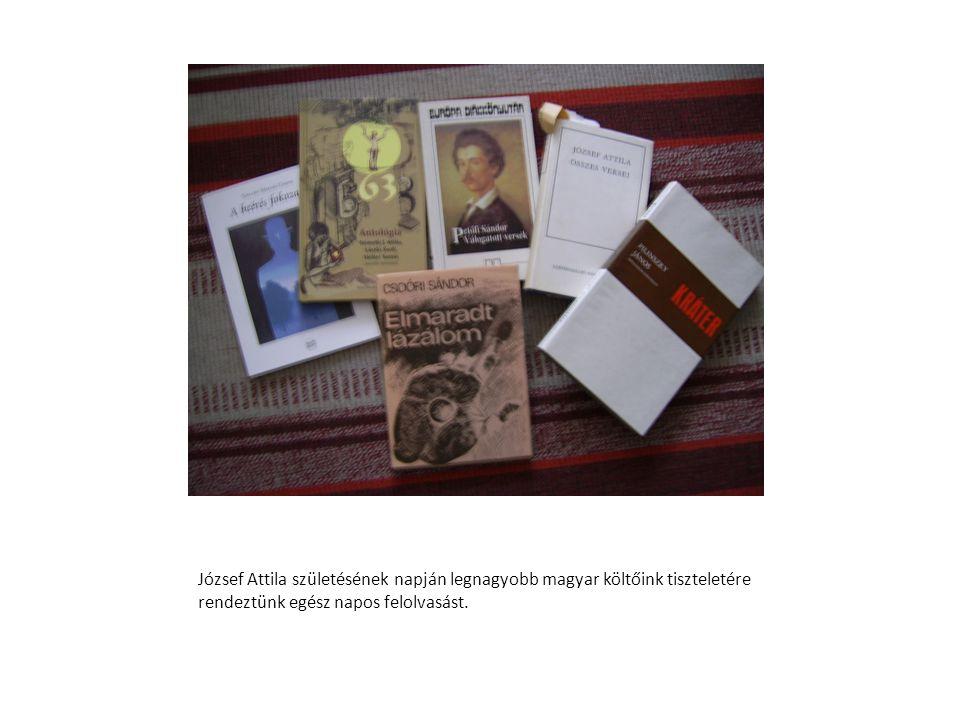 József Attila születésének napján legnagyobb magyar költőink tiszteletére rendeztünk egész napos felolvasást.