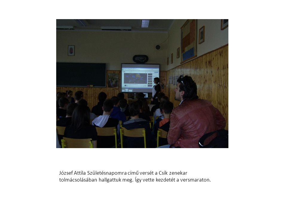 József Attila Születésnapomra című versét a Csík zenekar tolmácsolásában hallgattuk meg.