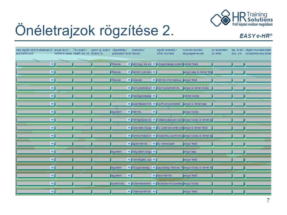 EASY e-HR ® 7 Önéletrajzok rögzítése 2.