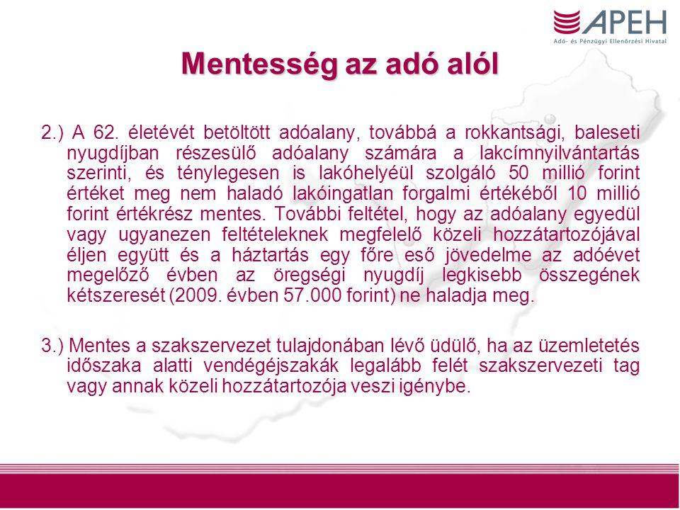 13 Mentesség az adó alól 2.) A 62.