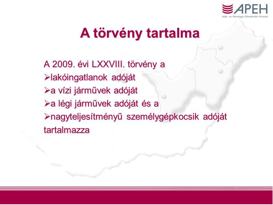 2 A 2009. évi LXXVIII.