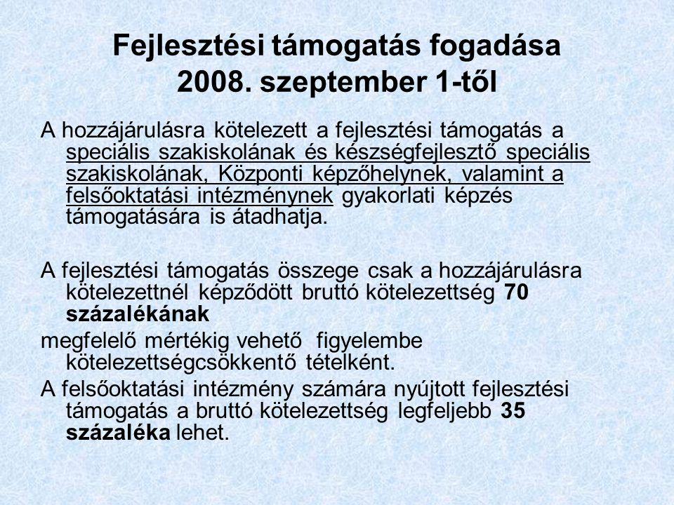Fejlesztési támogatás fogadása 2008.