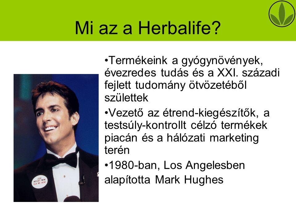 A Herbalife-ról Los Angelesi székhelyű nemzetközi vállalat Piacvezető étrend-kiegészítők Piacvezető kozmetikai termékek A Cégről