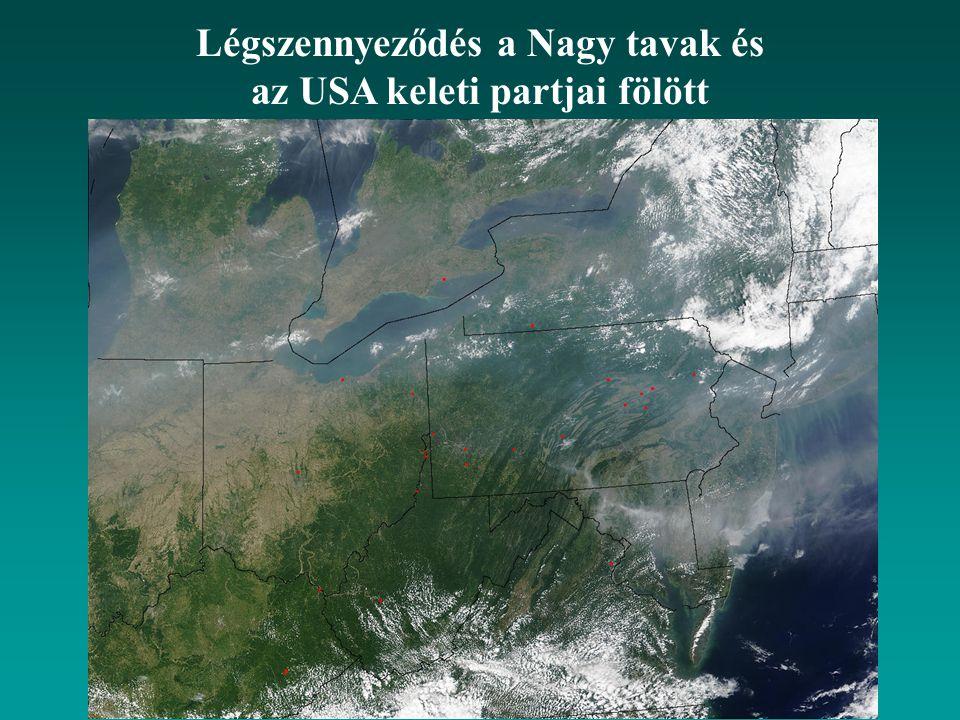 Légszennyeződés a Nagy tavak és az USA keleti partjai fölött
