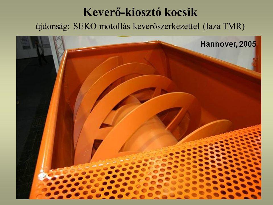 Keverő-kiosztó kocsik újdonság: SEKO motollás keverőszerkezettel (laza TMR) Hannover, 2005