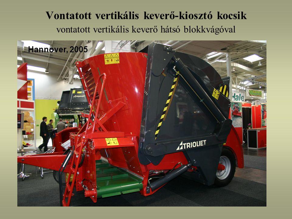 Vontatott vertikális keverő-kiosztó kocsik vontatott vertikális keverő hátsó blokkvágóval Hannover, 2005