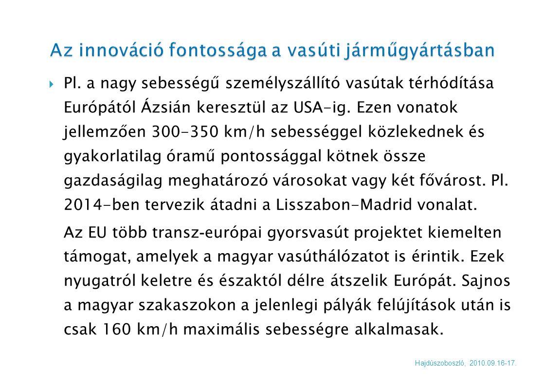 Koronczai László Hegesztési felelős Stadler Szolnok Vasúti Járműgyártó Kft.