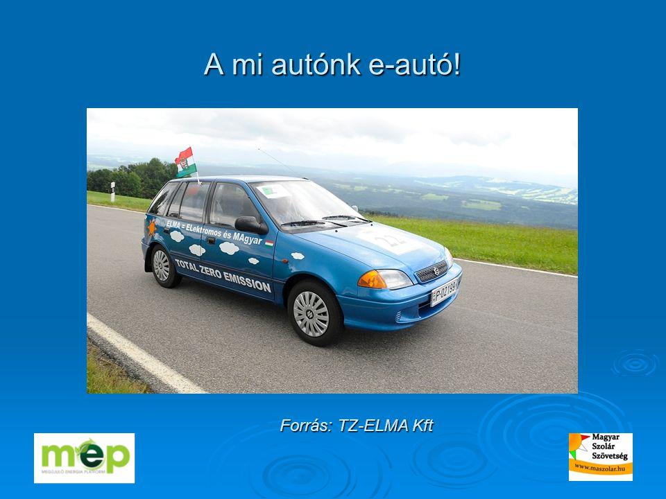 A mi autónk e-autó! Forrás: TZ-ELMA Kft
