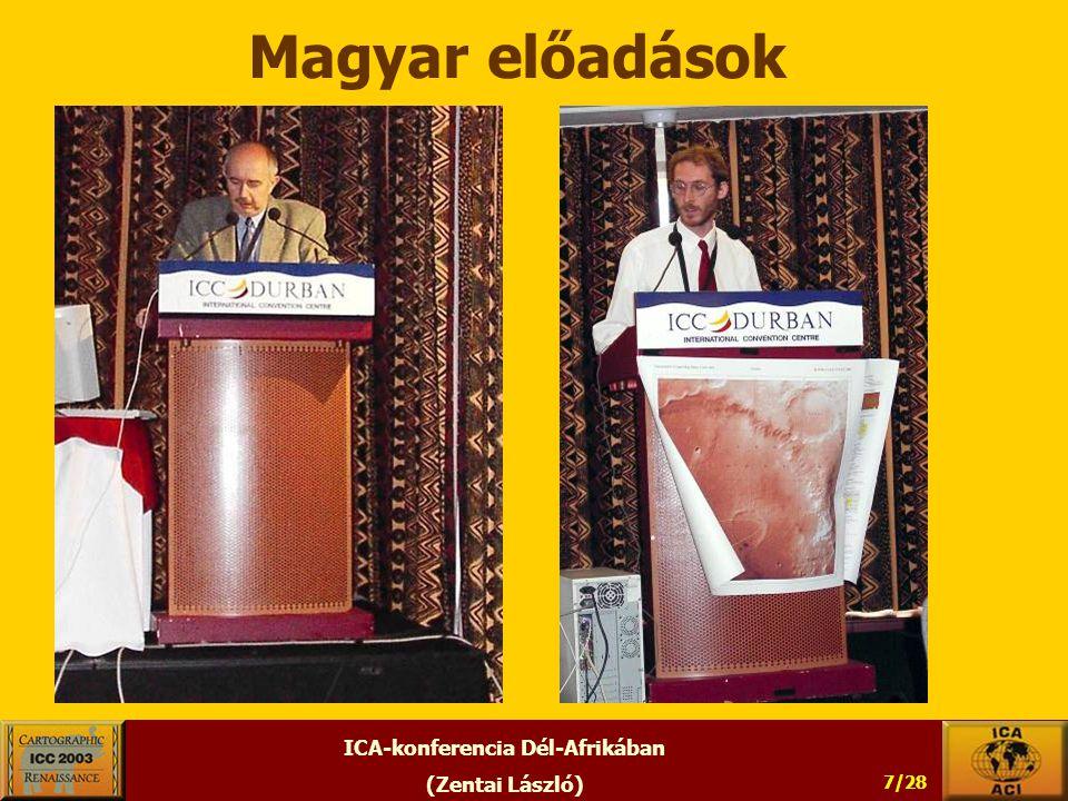 ICA-konferencia Dél-Afrikában (Zentai László) 7/28 Magyar előadások