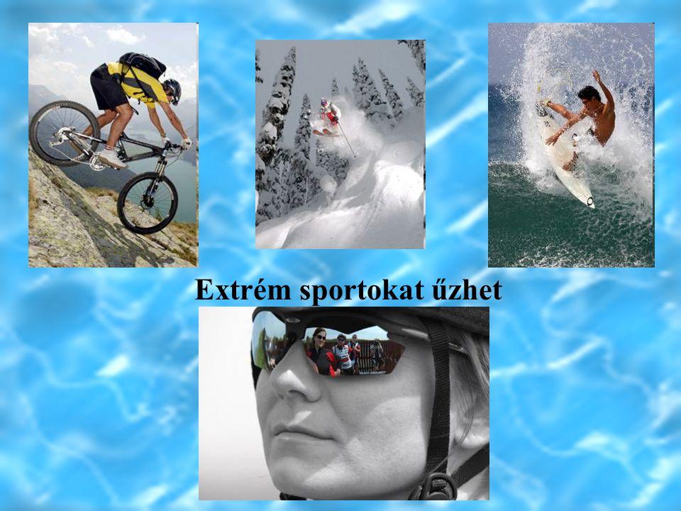 Napszemüveget viselhet mellette Extrém sportokat űzhet