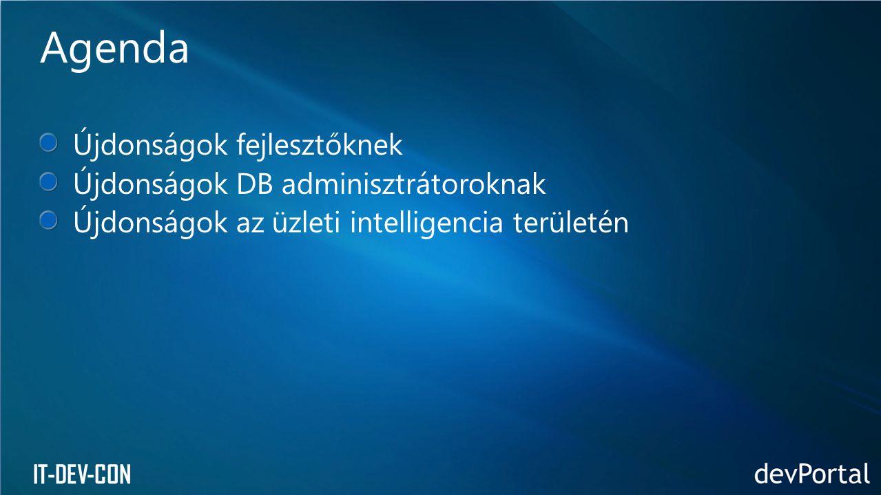 IT-DEV-CON Újonságok fejlesztőknek T-SQL
