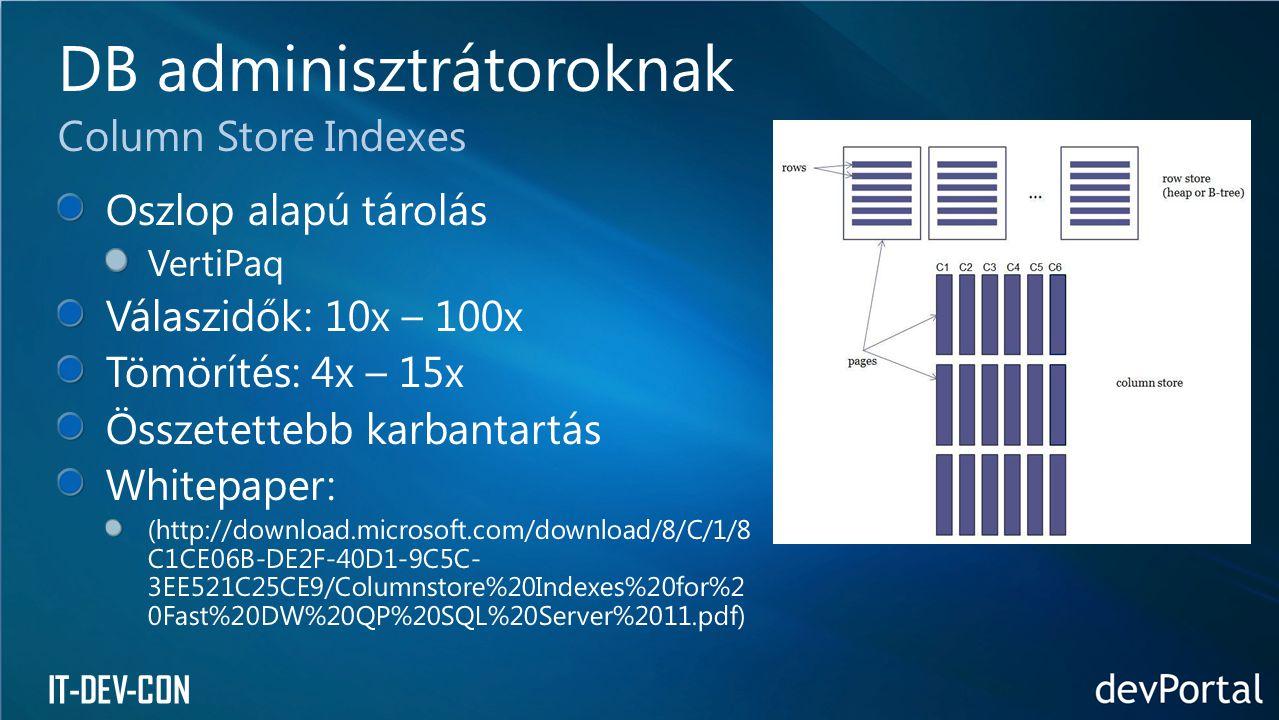 IT-DEV-CON DB adminisztrátoroknak Column Store Indexes
