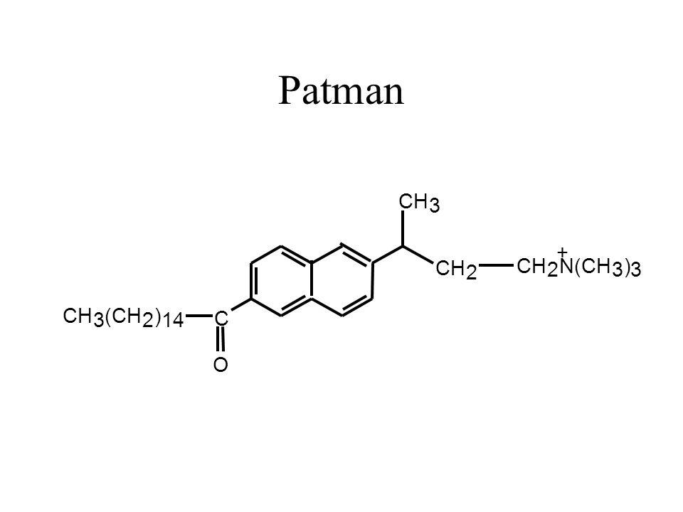 Patman C CH 3 (CH 2 ) 14 O CH 3 2 2 N(CH 3 ) 3 +