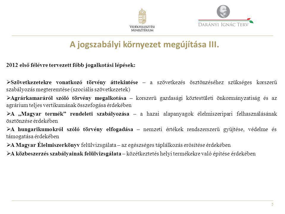 5 A jogszabályi környezet megújítása III.