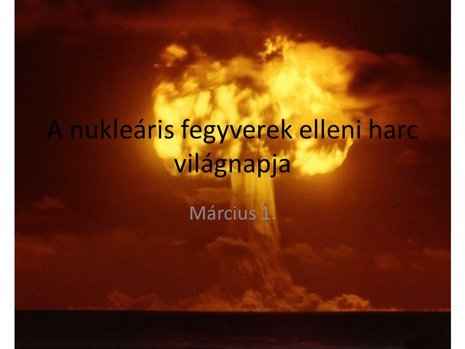 1954.március 1-jén az Egyesült Államok hidrogénbomba-kísérletet hajtott végre a Bikini- szigeten.