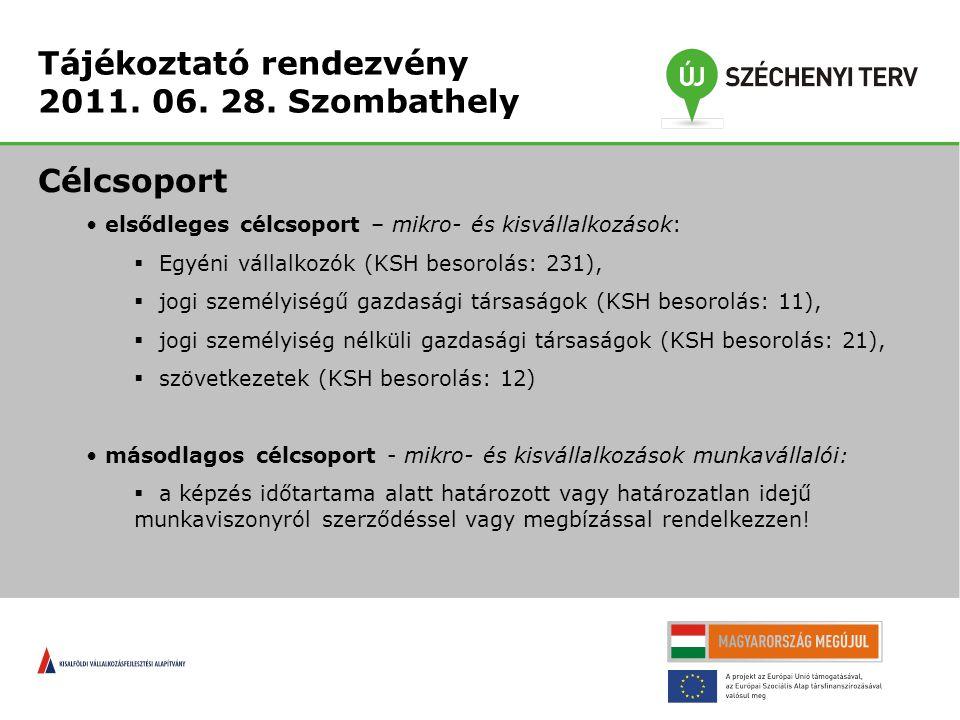 Tájékoztató rendezvény 2011. 06. 28.