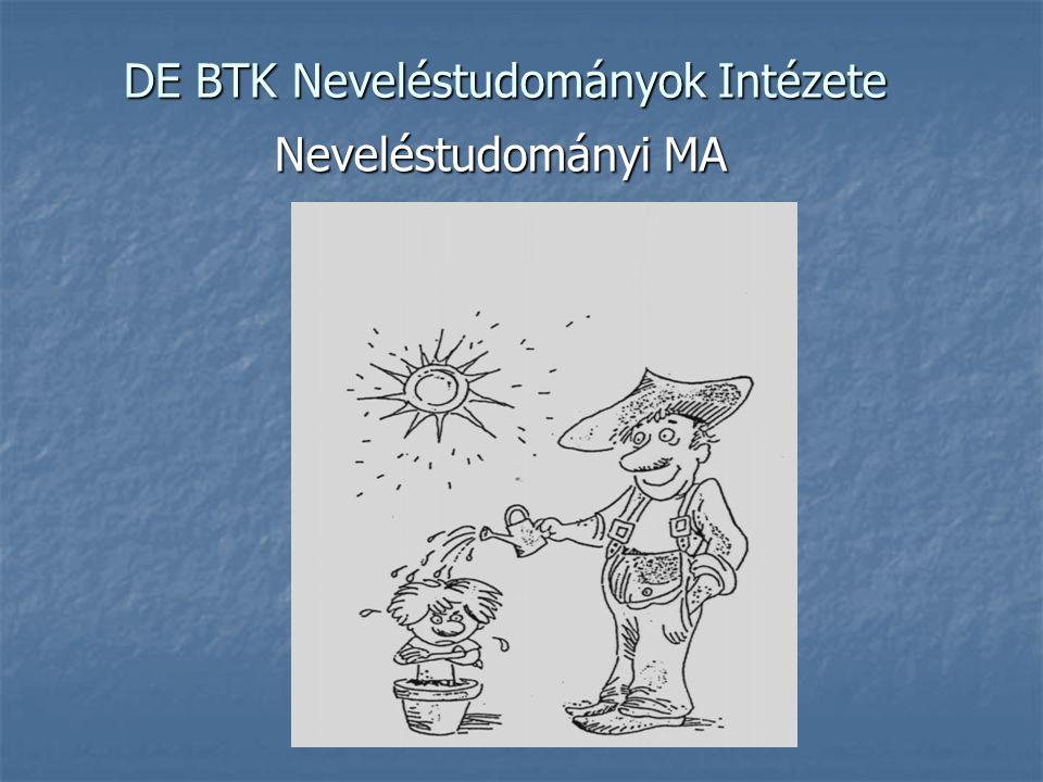 DE BTK Neveléstudományok Intézete Neveléstudományi MA