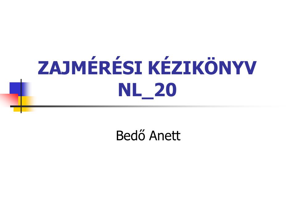 ZAJMÉRÉSI KÉZIKÖNYV NL_20 Bedő Anett