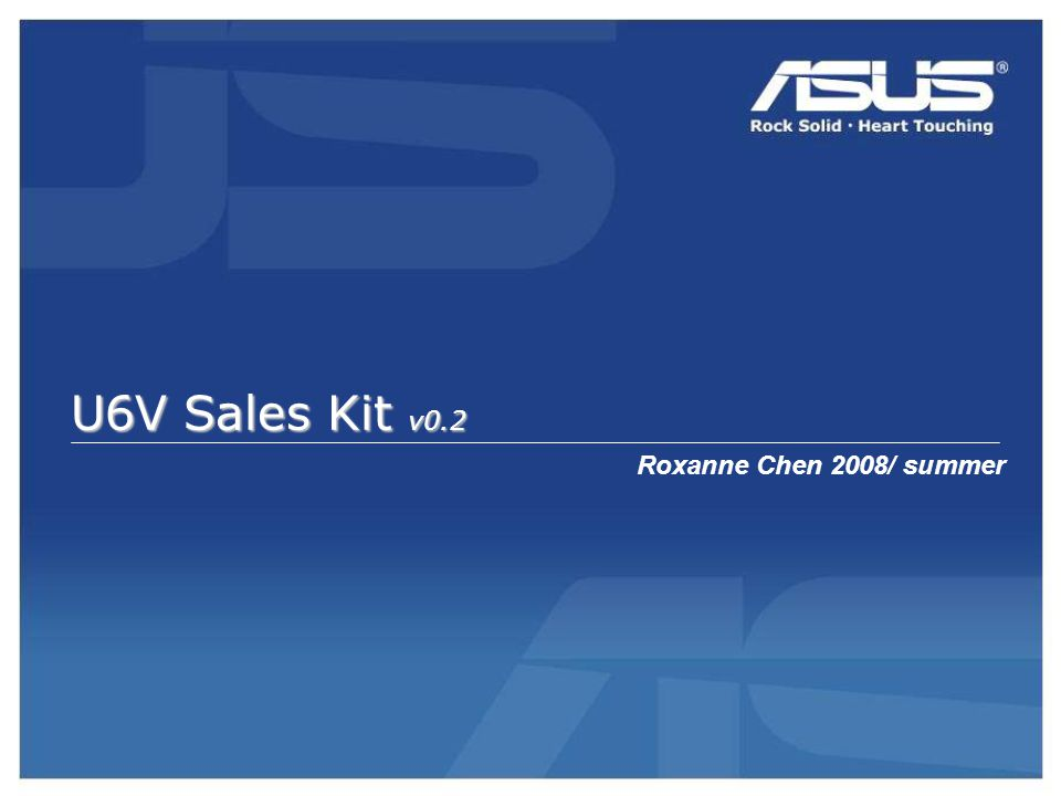 U6V Sales Kit v0.2 Roxanne Chen 2008/ summer