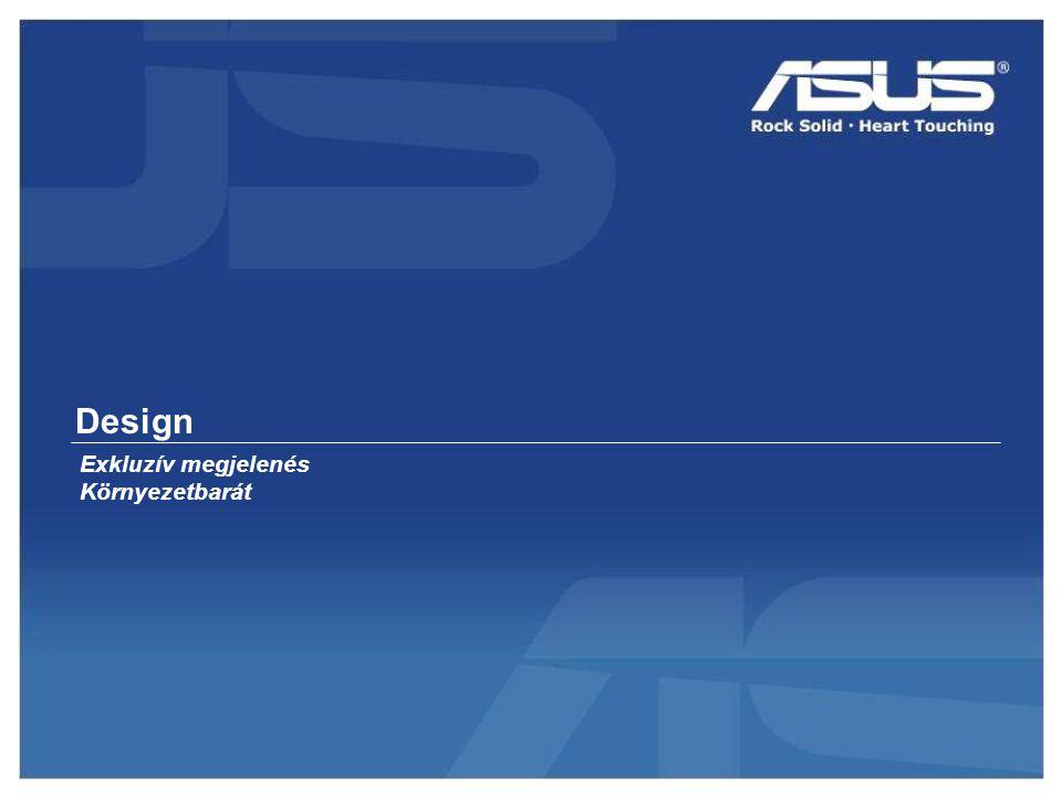 Design Exkluzív megjelenés Környezetbarát