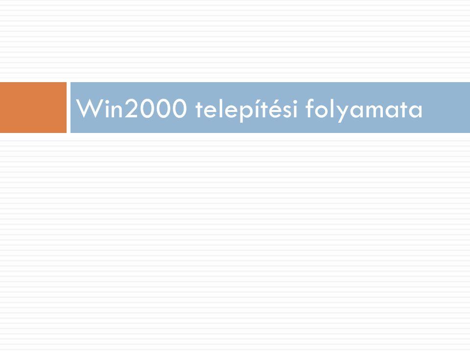 Win2000 telepítési folyamata 1. Windows Setup Screen