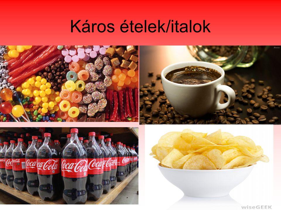 Káros ételek/italok