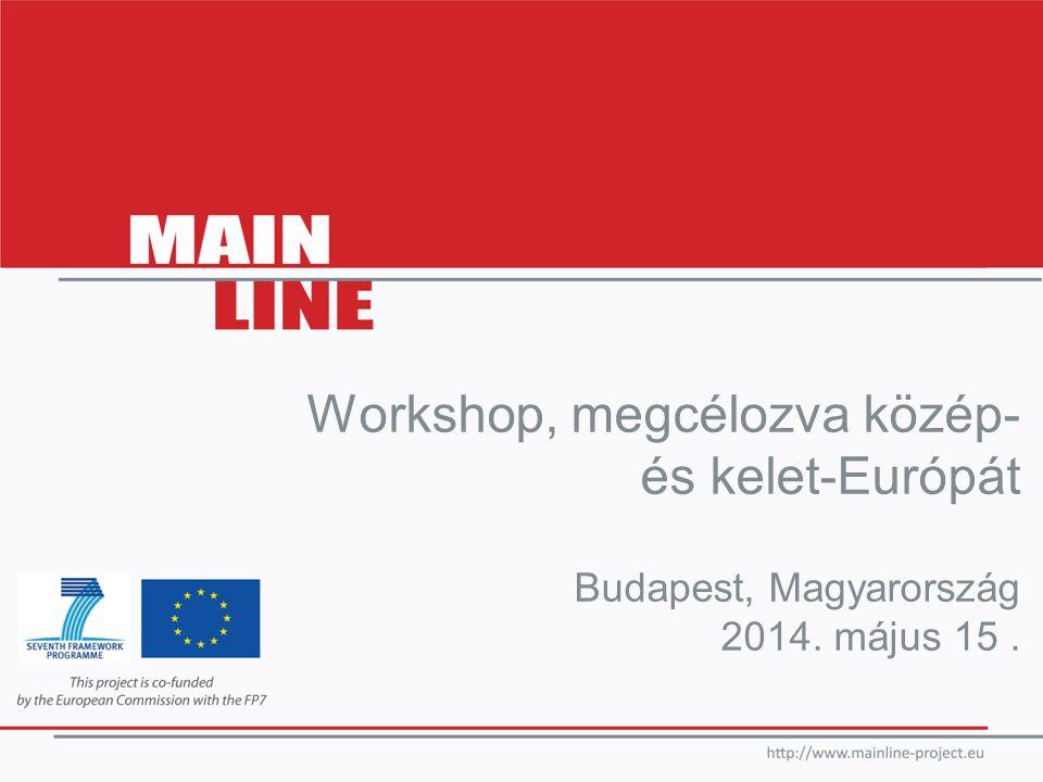 Workshop, megcélozva közép- és kelet-Európát Budapest, Magyarország 2014. május 15.