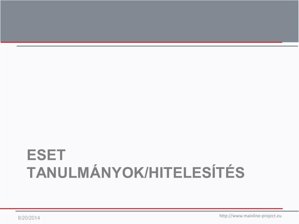 ESET TANULMÁNYOK/HITELESÍTÉS 8/20/2014