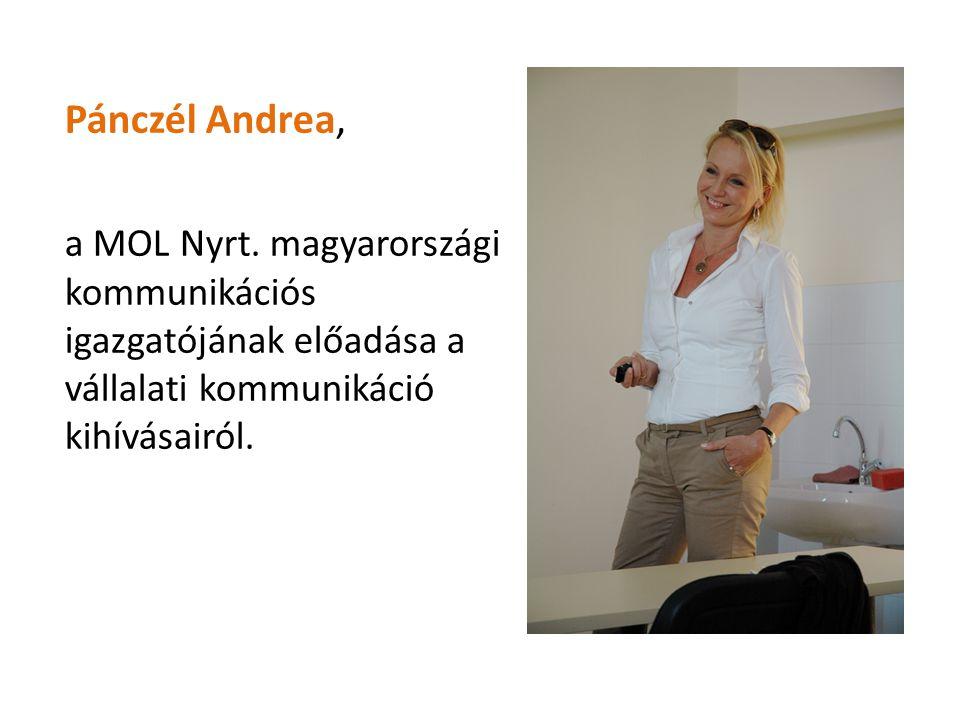 Pánczél Andrea, a MOL Nyrt. magyarországi kommunikációs igazgatójának előadása a vállalati kommunikáció kihívásairól.