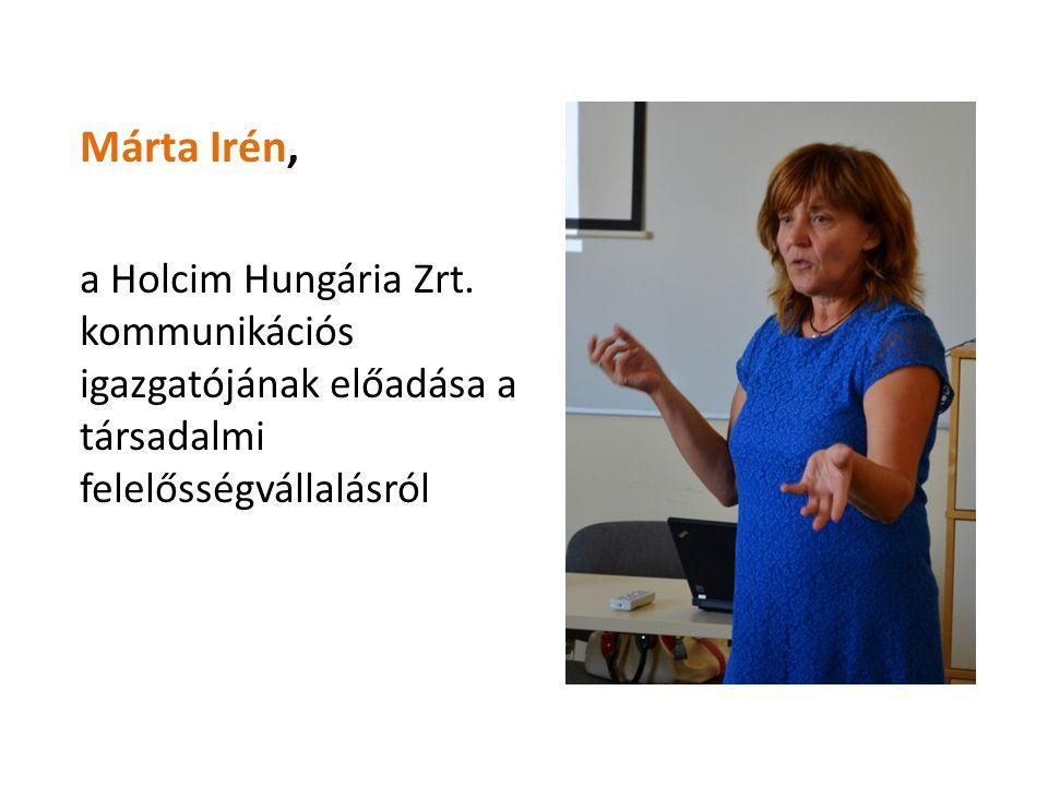 Márta Irén, a Holcim Hungária Zrt. kommunikációs igazgatójának előadása a társadalmi felelősségvállalásról