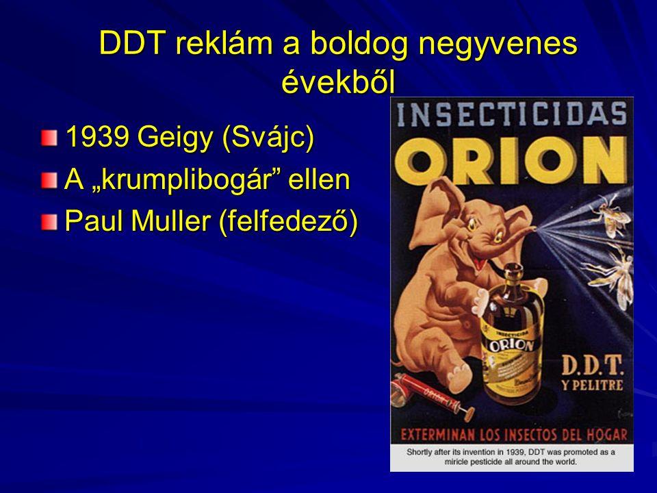 """DDT reklám a boldog negyvenes évekből 1939 Geigy (Svájc) A """"krumplibogár"""" ellen Paul Muller (felfedező)"""