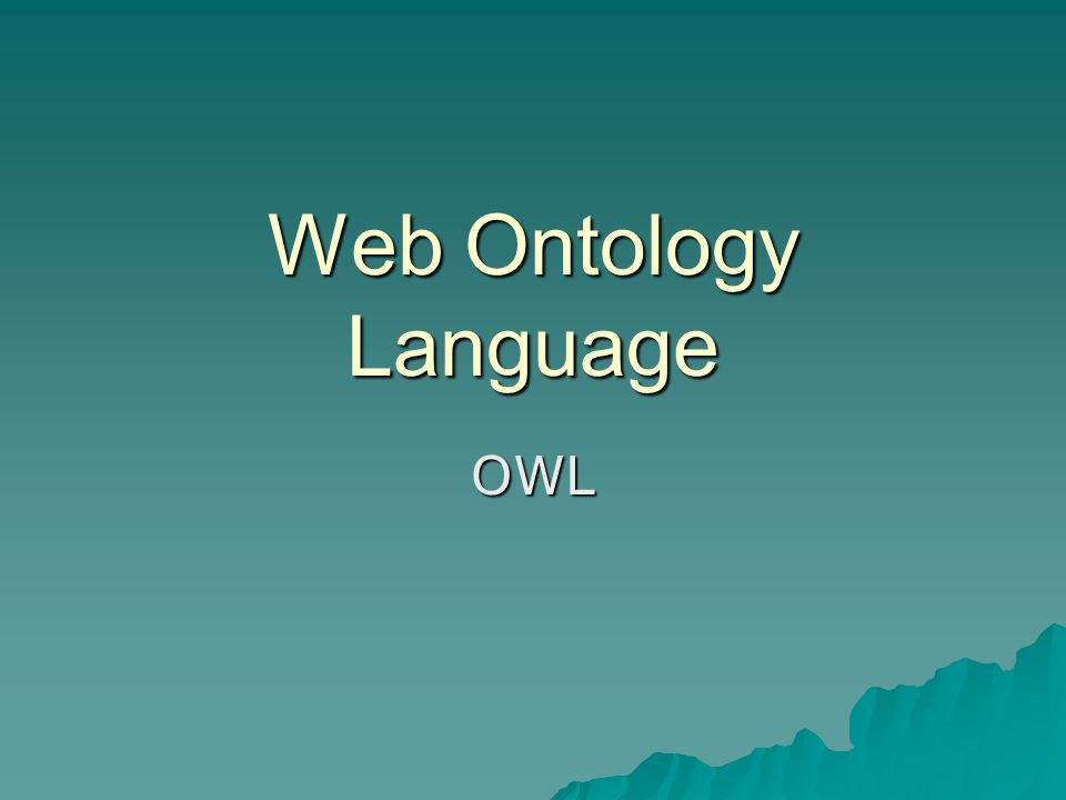 Web Ontology Language OWL