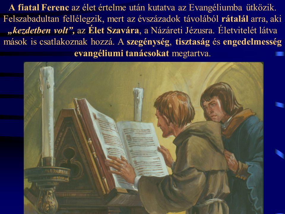 Igazi fordulat 27 éves korában következik be,, amikor a szentmisében, az evangéliumi szakasz arról szól, hogy Jézus a tanítványokat kettesével küldi s