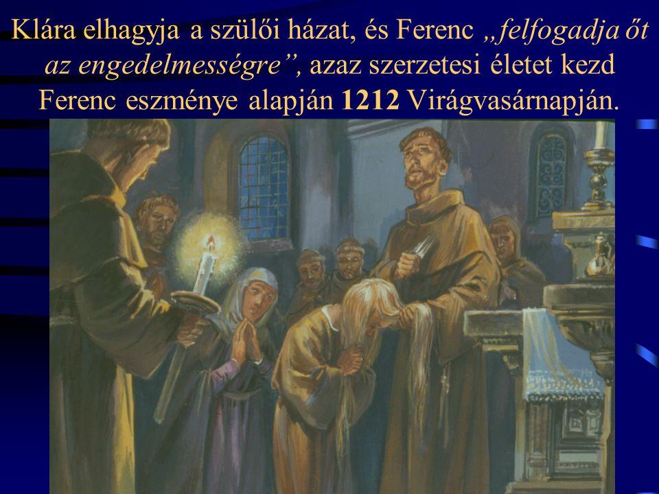 1209 – Letelepednek Porcinkulában. Ma már kis város épült a ferences kolostor köré.