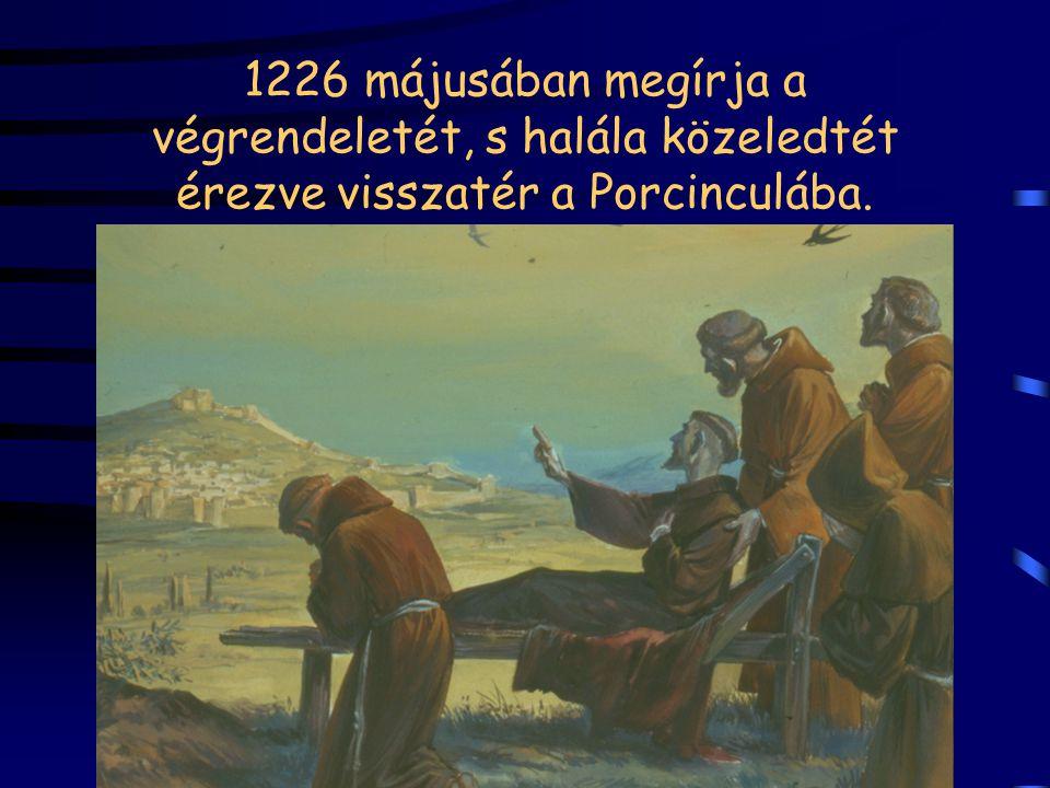 Ferenc 1224 szept. 14-én La Verna hegyén hosszas imádság és böjt után megkapja Krisztus kínszenvedésének sebhelyeit, stigmáit.