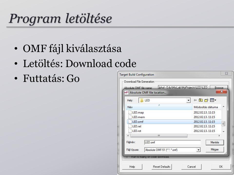 Program letöltése OMF fájl kiválasztása Letöltés: Download code Futtatás: Go