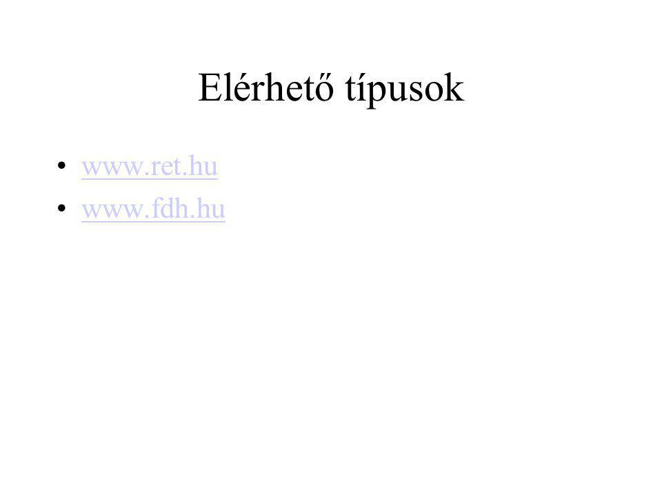 Elérhető típusok www.ret.hu www.fdh.hu