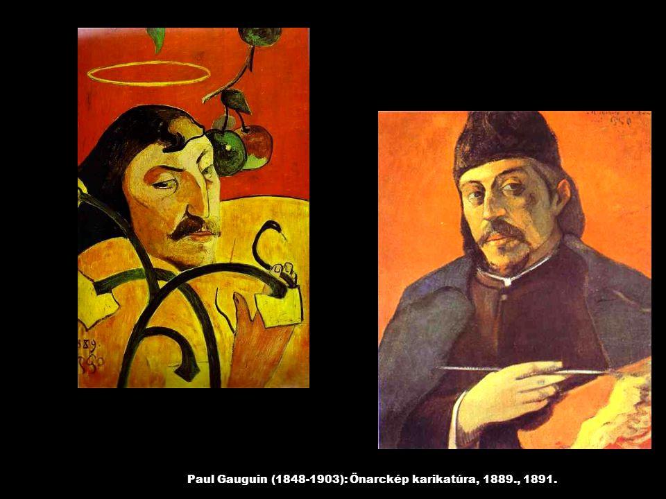 Paul Gauguin (1848-1903): Önarckép karikatúra, 1889., 1891.