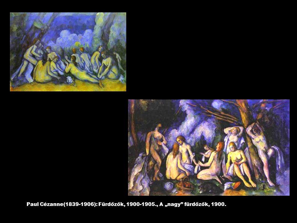 """Paul Cézanne(1839-1906): Fürdőzők, 1900-1905., A """"nagy"""" fürdőzők, 1900."""