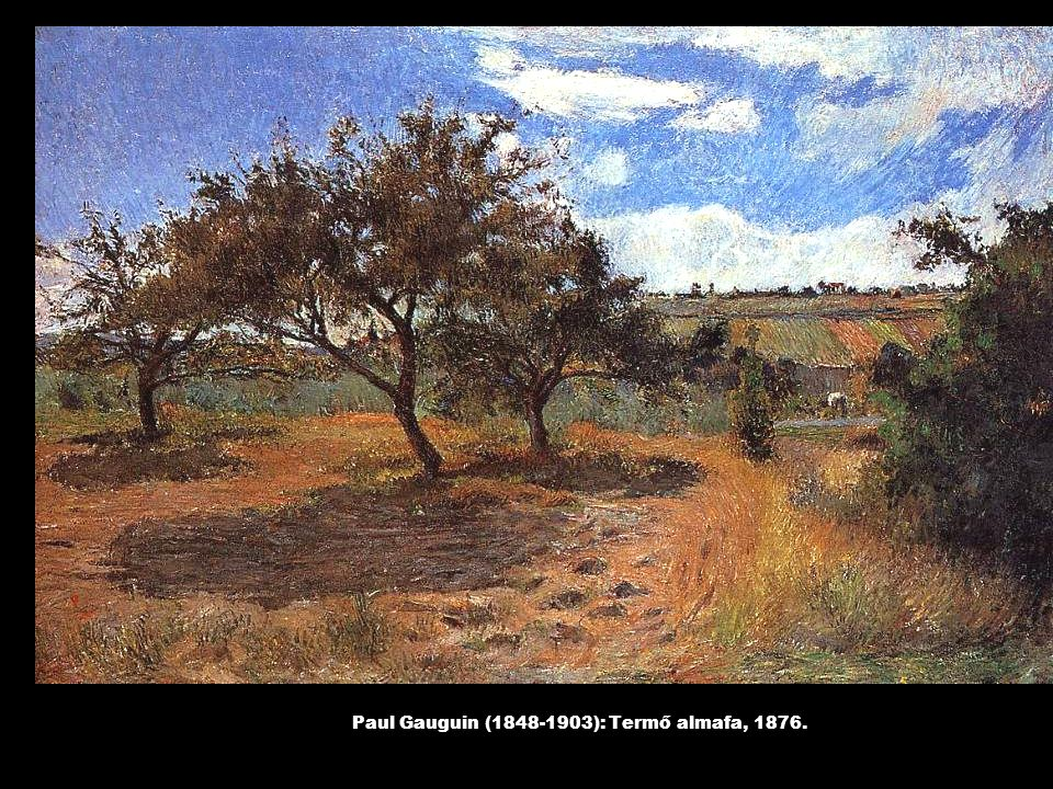 Paul Gauguin (1848-1903): Termő almafa, 1876.